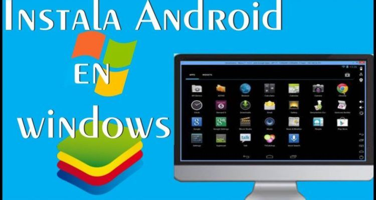 instalar android en windows